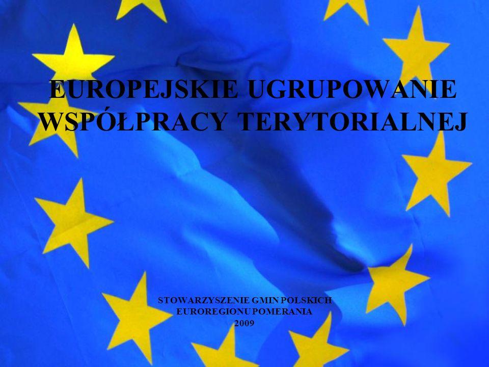 Europejskie Ugrupowanie Współpracy Terytorialnej Organy EUWT ZGROMADZENIE – złożone z przedstawicieli członków EUWT DYREKTOR – reprezentuje EUWT i działa w jego imieniu BUDŻET – roczny, ustalany przez Zgromadzenie PUBLIKACJA – statut wraz z ewentualnymi poprawkami podlega publikacji zgodnie z prawem państwa członkowskiego, w którym zarejestrowano EUWT