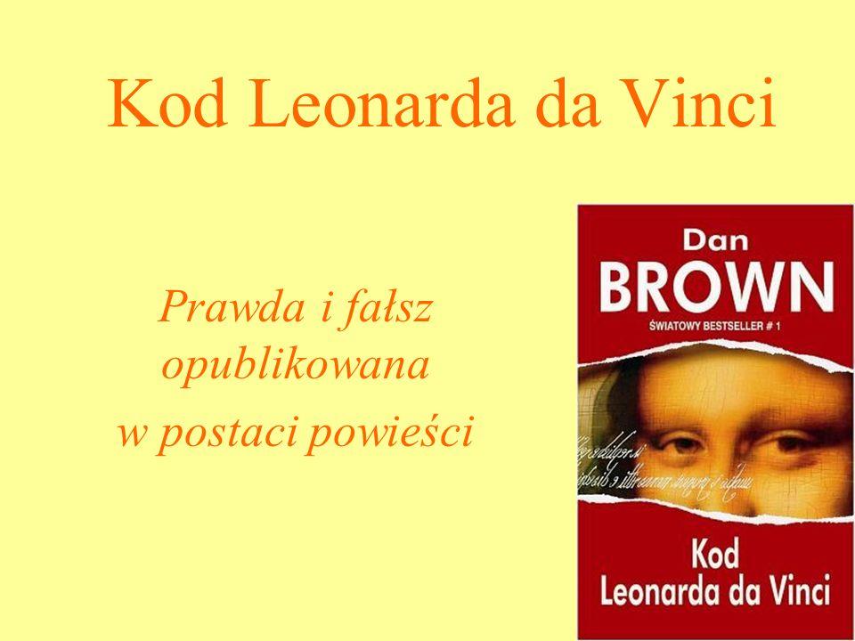 Kod Leonarda da Vinci Prawda i fałsz opublikowana w postaci powieści