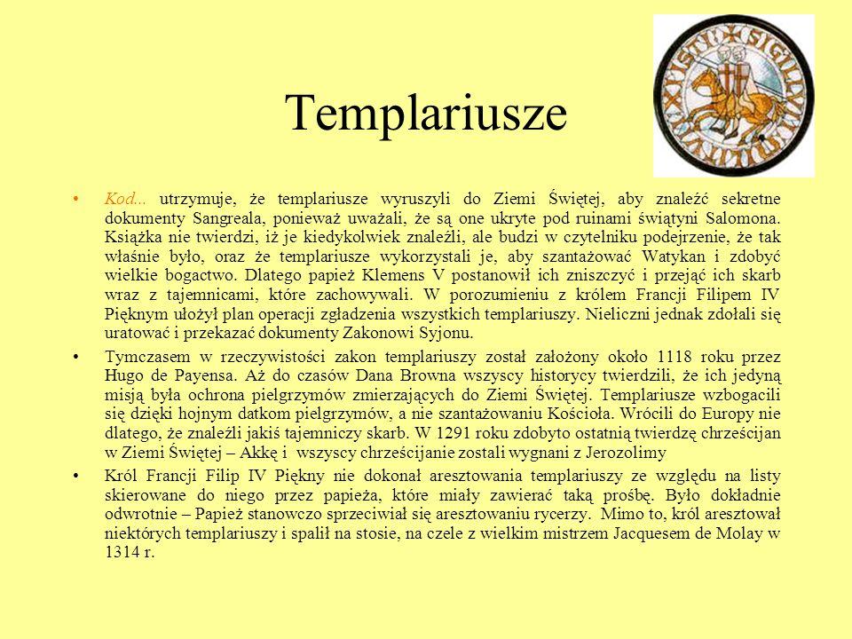 Templariusze Kod... utrzymuje, że templariusze wyruszyli do Ziemi Świętej, aby znaleźć sekretne dokumenty Sangreala, ponieważ uważali, że są one ukryt