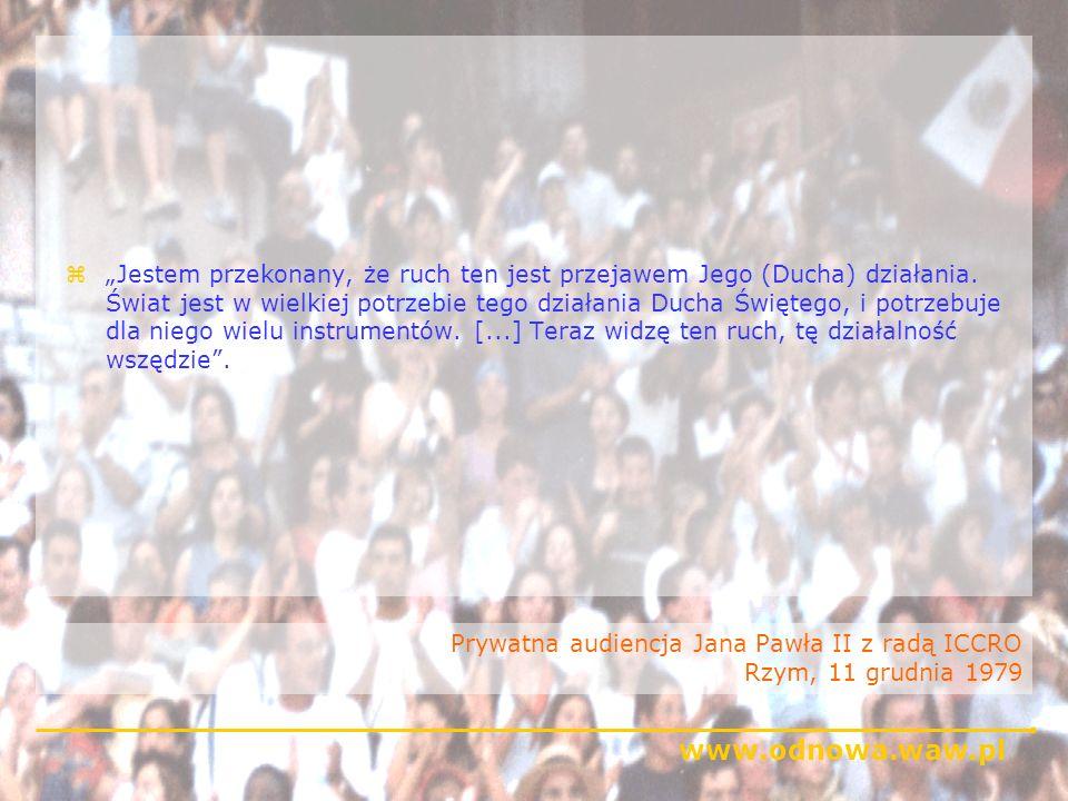 www.odnowa.waw.pl Pierwsza audiencja Jana Pawła II z Odnową Włoską Rzym, 23 listopada 1980 zDzisiejszego ranka z radością poznaję wasze zgromadzenie, w którym widzę młodych ludzi, dorosłych, ludzi starszych, mężczyzn i kobiety, zjednoczonych w wyznawaniu tej samej wiary, wyczekujących tej samej nadziei, związanych razem więzami tej miłości która rozlana jest w sercach naszych przez Ducha Świętego który został nam dany (Rz 5, 5).