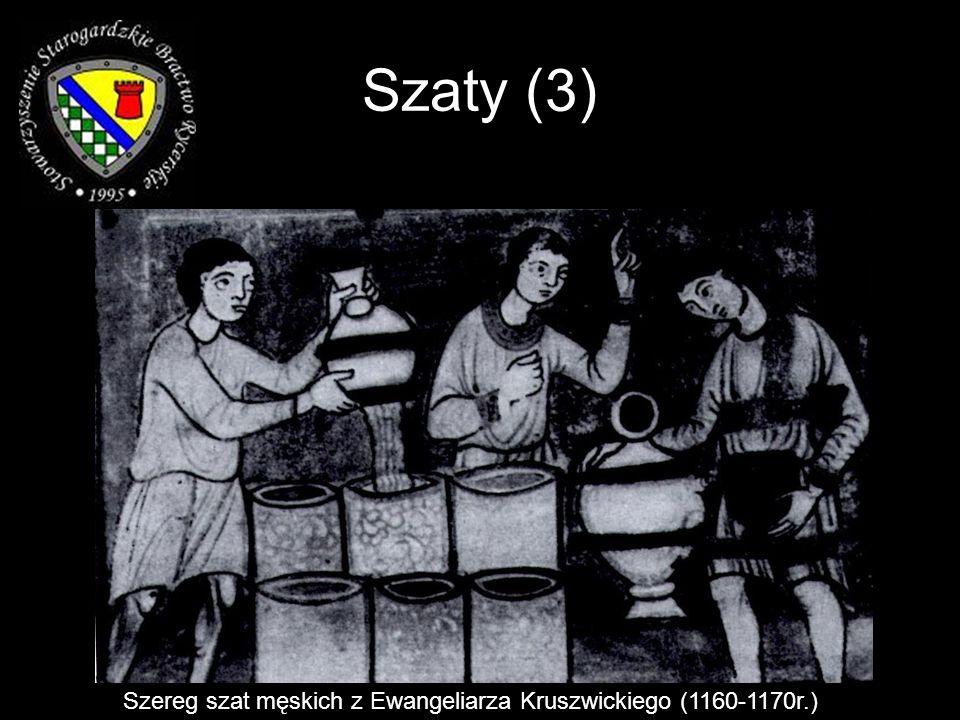 Szaty (3) Szereg szat męskich z Ewangeliarza Kruszwickiego (1160-1170r.)