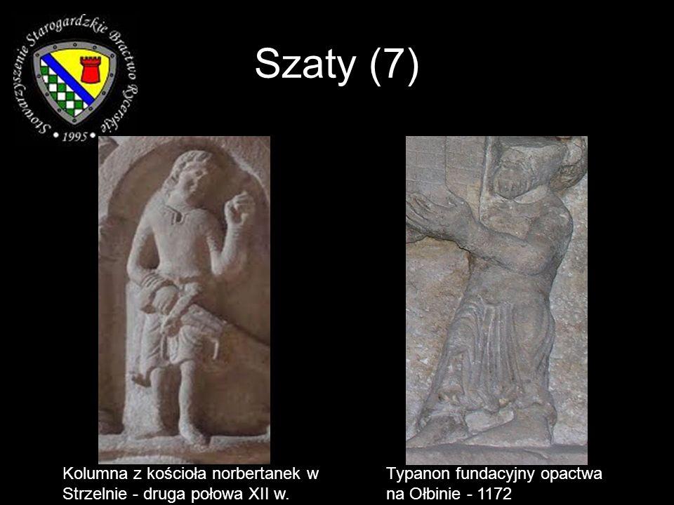 Szaty (7) Kolumna z kościoła norbertanek w Strzelnie - druga połowa XII w. Typanon fundacyjny opactwa na Ołbinie - 1172