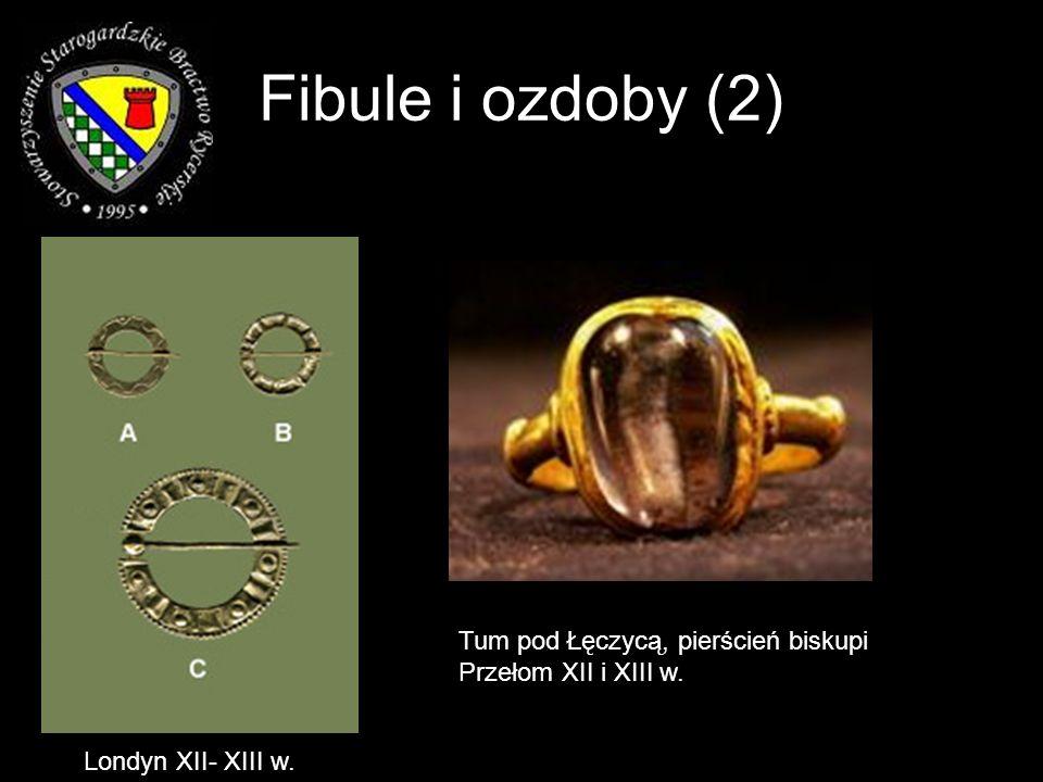 Fibule i ozdoby (2) Londyn XII- XIII w. Tum pod Łęczycą, pierścień biskupi Przełom XII i XIII w.