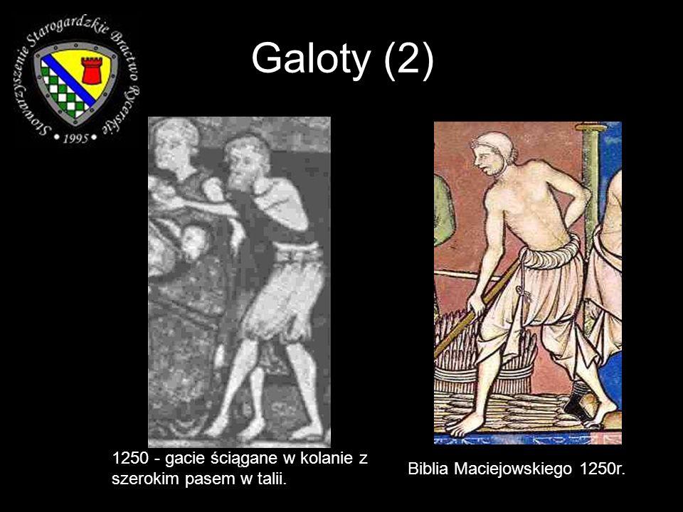 Biblia Maciejowskiego 1250r. 1250 - gacie ściągane w kolanie z szerokim pasem w talii. Galoty (2)