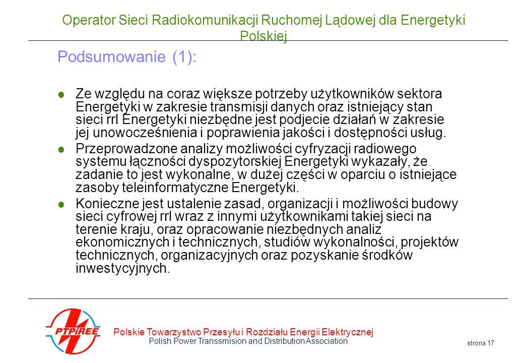 Polskie Towarzystwo Przesyłu i Rozdziału Energii Elektrycznej Polish Power Transsmision and Distribution Association strona 17 Operator Sieci Radiokom