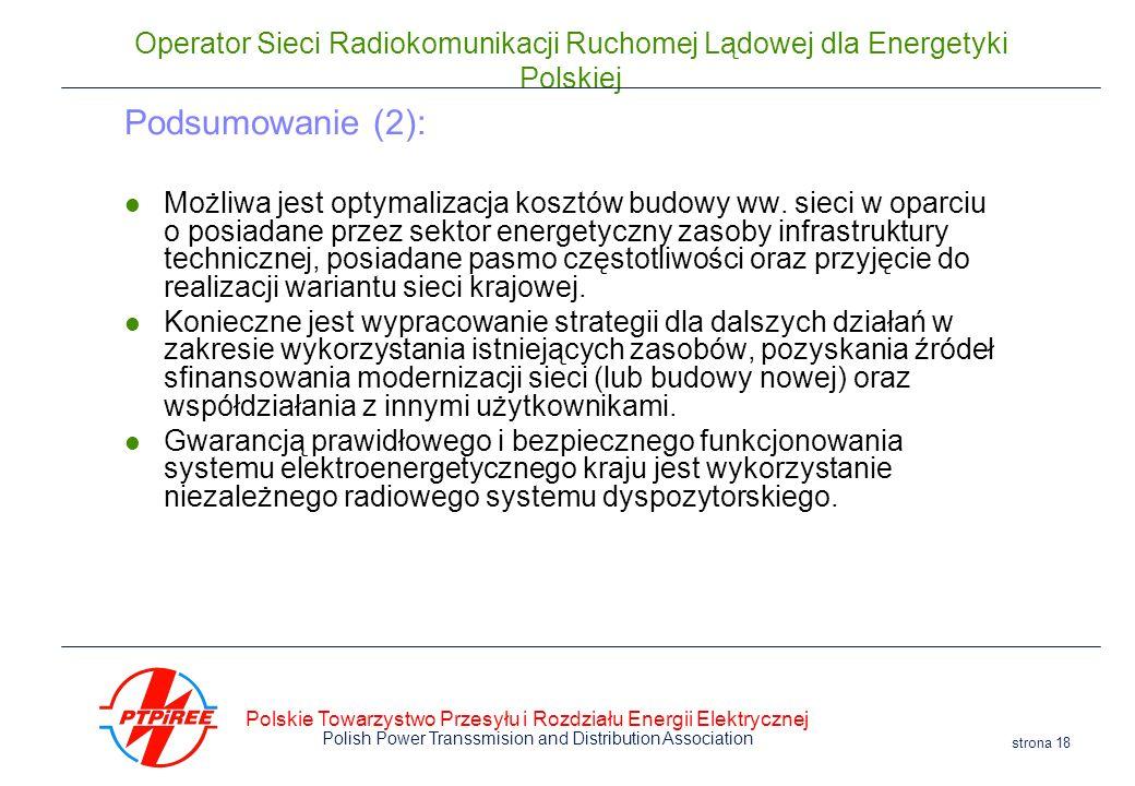 Polskie Towarzystwo Przesyłu i Rozdziału Energii Elektrycznej Polish Power Transsmision and Distribution Association strona 18 Operator Sieci Radiokom