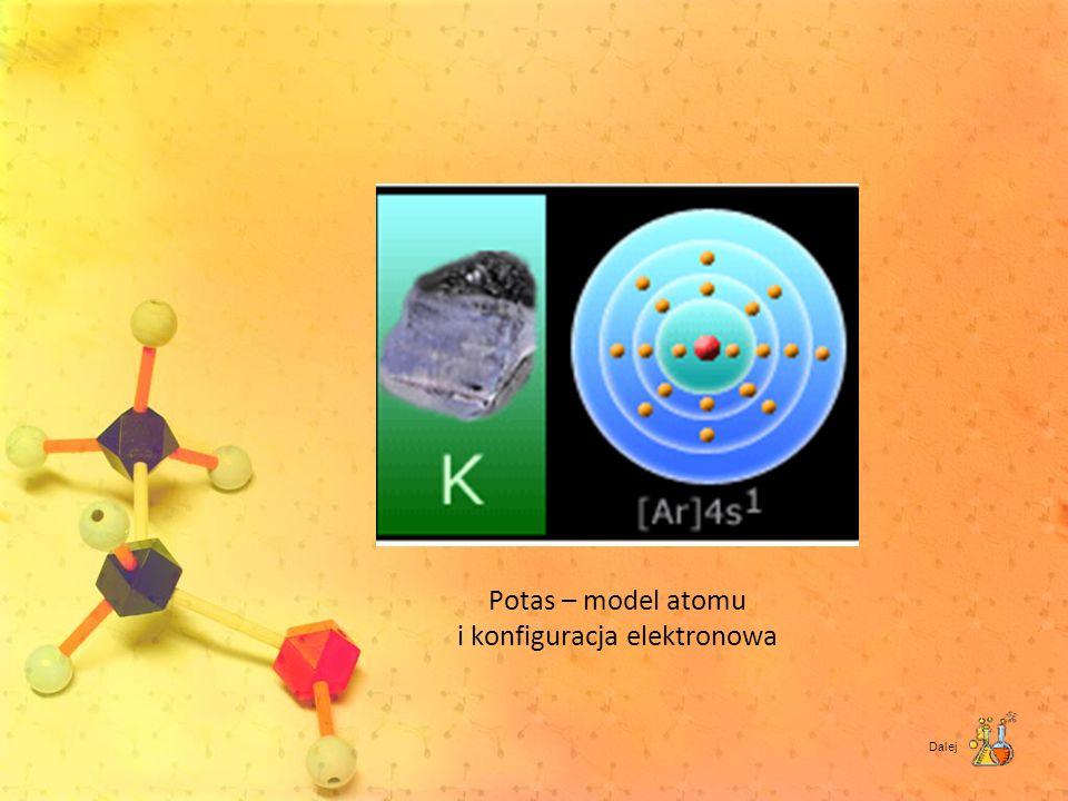 Potas – model atomu i konfiguracja elektronowa Dalej