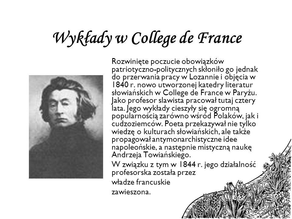 Wykłady w College de France Rozwinięte poczucie obowiązków patriotyczno-politycznych skłoniło go jednak do przerwania pracy w Lozannie i objęcia w 184