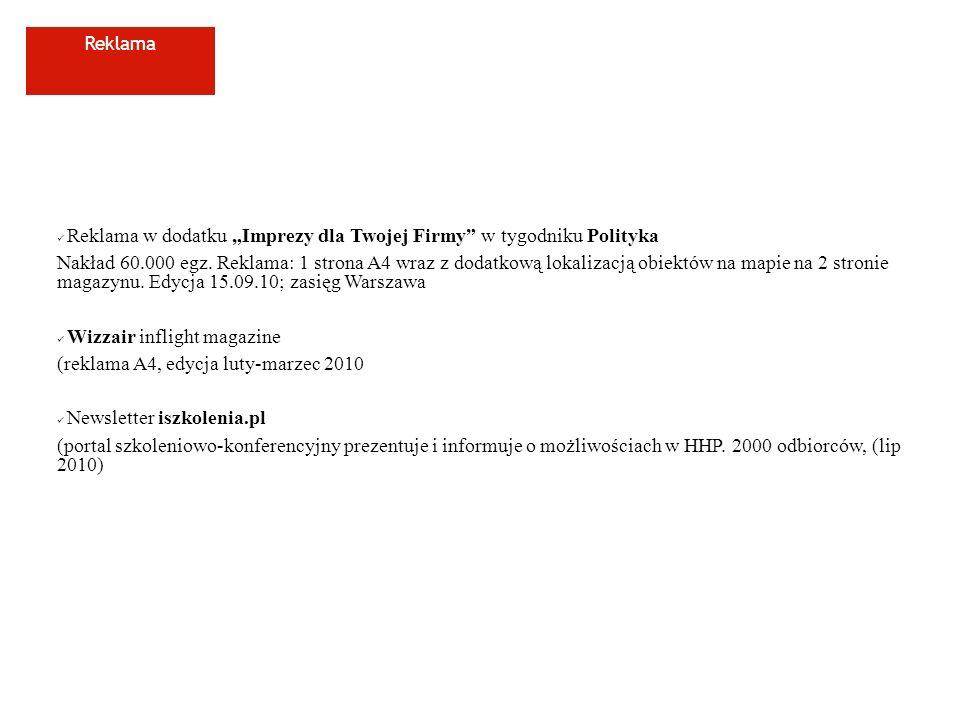 Poligrafia zakończenie portalu www.hhpolska.com – 3 wersje językowe, booking engine, oferty specjalnewww.hhpolska.com konkurs na nowe logo i wybór: 3 wersje logotypu w 3 kolorach wraz z księgą znaku wydruk ulotki HHP w nakładzie przygotowanie projektu katalogu HHP karta rabatowa logo na plakatach HHE logo na portalu HHE oraz w 1 mln ulotek, dystrybuowanych do 700 hoteli w HHE