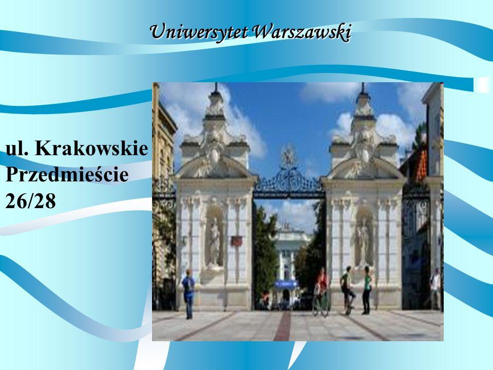 Uniwersytet Warszawski ul. Krakowskie Przedmieście 26/28