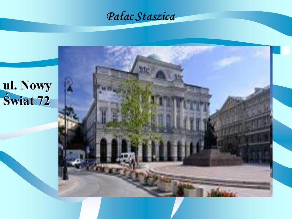 Pałac Staszica ul. Nowy Świat 72