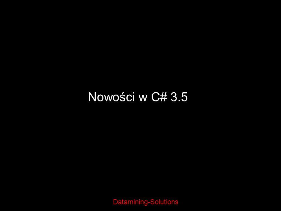 Datamining-Solutions Nowości w C# 3.5