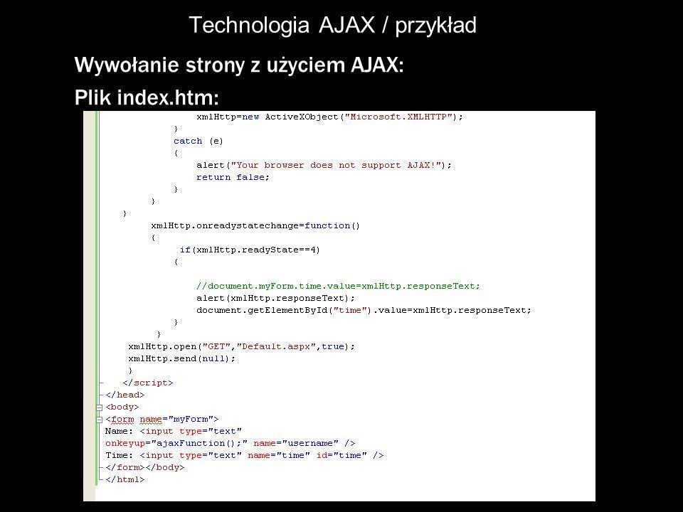 Datamining-Solutions Technologia AJAX / przykład Wywołanie strony z użyciem AJAX: Plik index.htm: