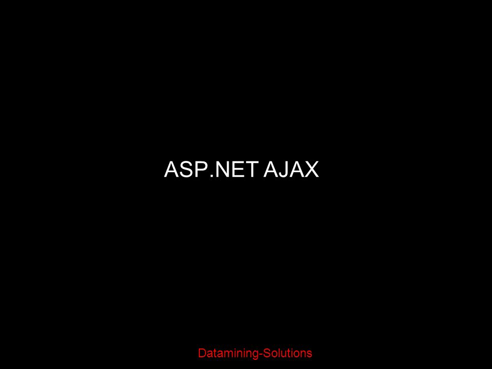Datamining-Solutions ASP.NET AJAX