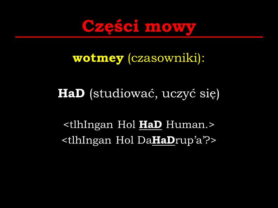 Części mowy wotmey (czasowniki): HaD (studiować, uczyć się)