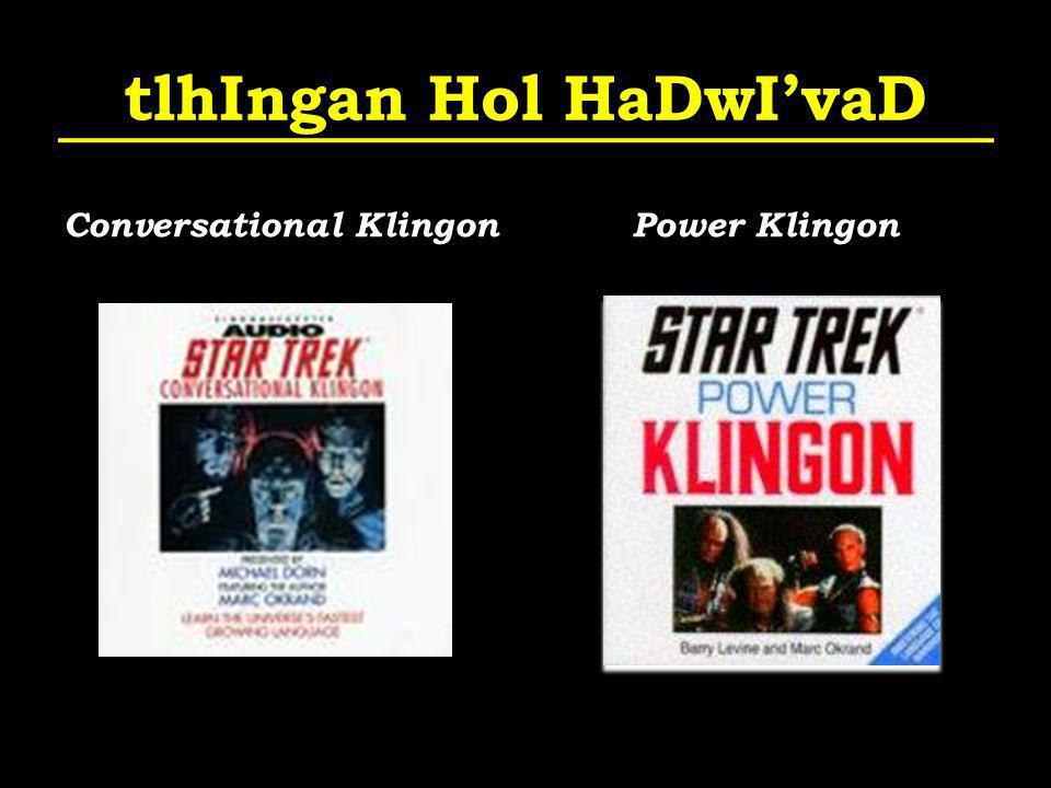 tlhIngan Hol HaDwIvaD Conversational Klingon Power Klingon