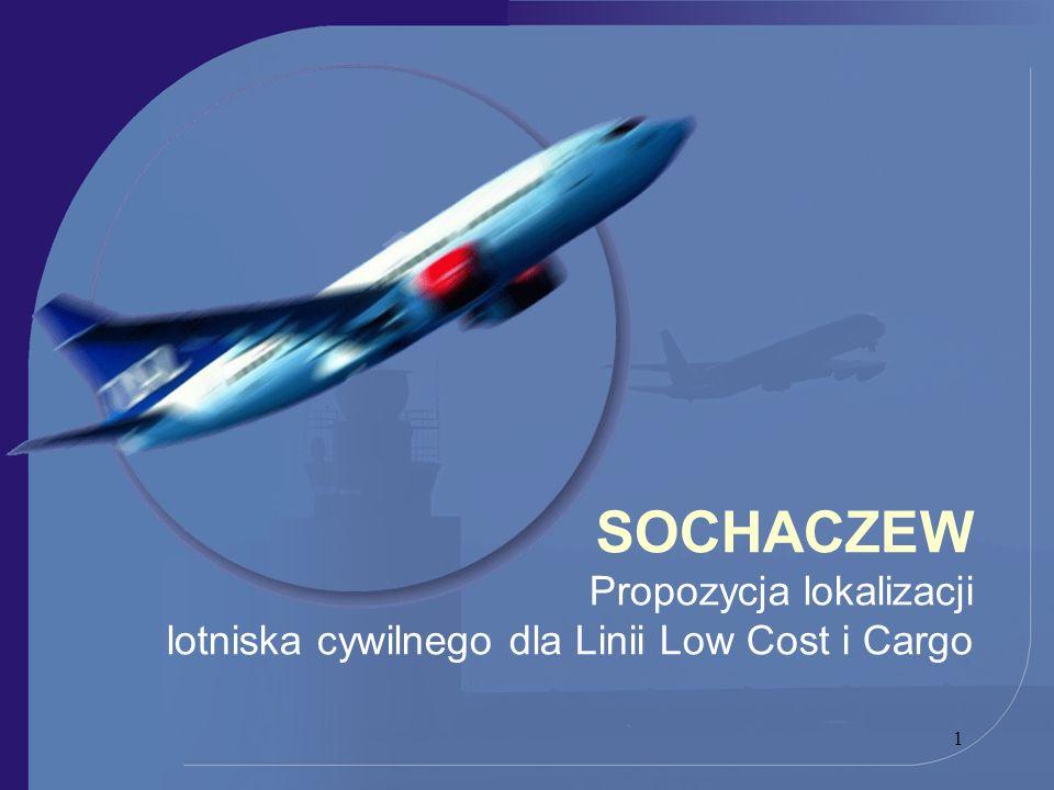 1 SOCHACZEW Propozycja lokalizacji lotniska cywilnego dla Linii Low Cost i Cargo