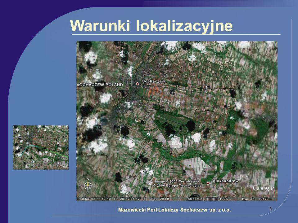 6 Warunki lokalizacyjne Mazowiecki Port Lotniczy Sochaczew sp. z o.o.