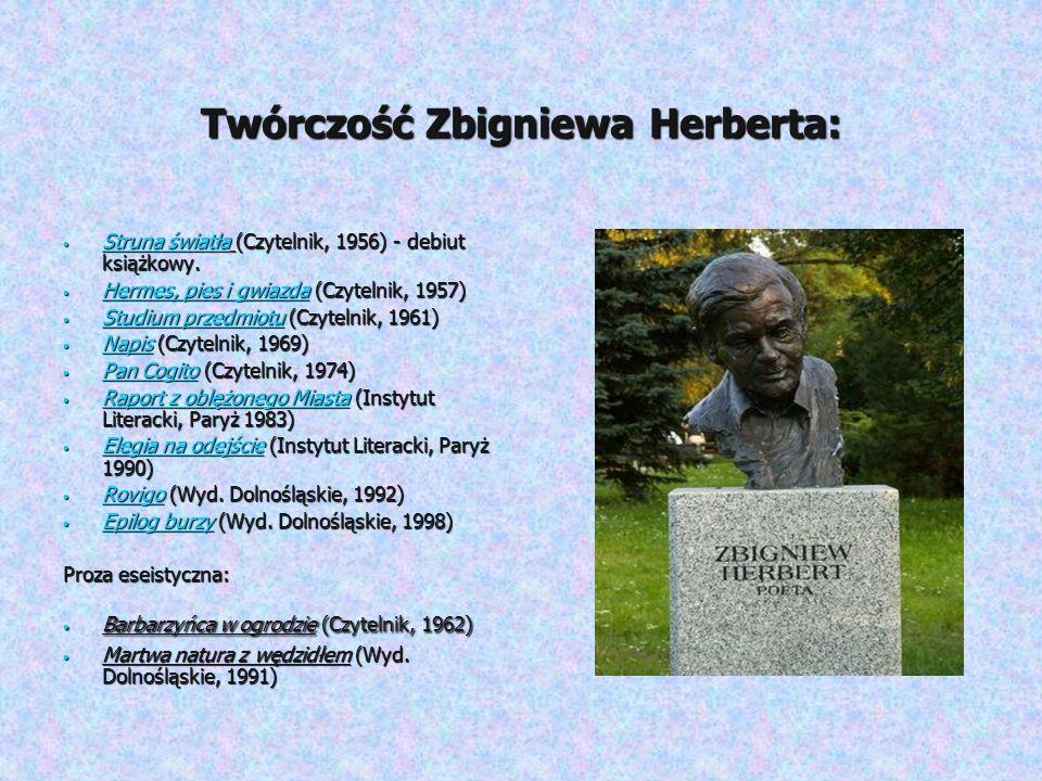 Twórczość Zbigniewa Herberta: Struna światła (Czytelnik, 1956) - debiut książkowy. Struna światła (Czytelnik, 1956) - debiut książkowy. Struna światła