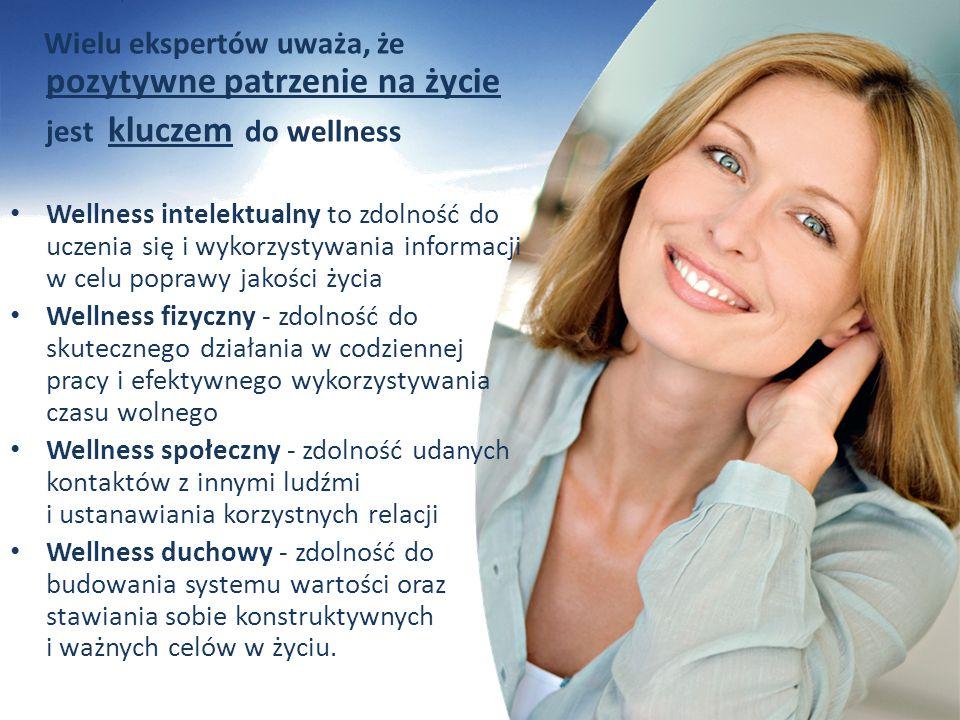 Wielu ekspertów uważa, że pozytywne patrzenie na życie jest kluczem do wellness Wellness intelektualny to zdolność do uczenia się i wykorzystywania in