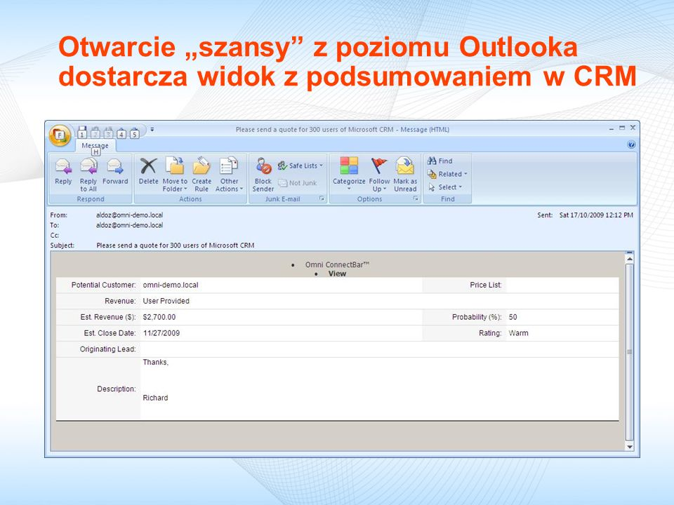 Otwarcie szansy z poziomu Outlooka dostarcza widok z podsumowaniem w CRM