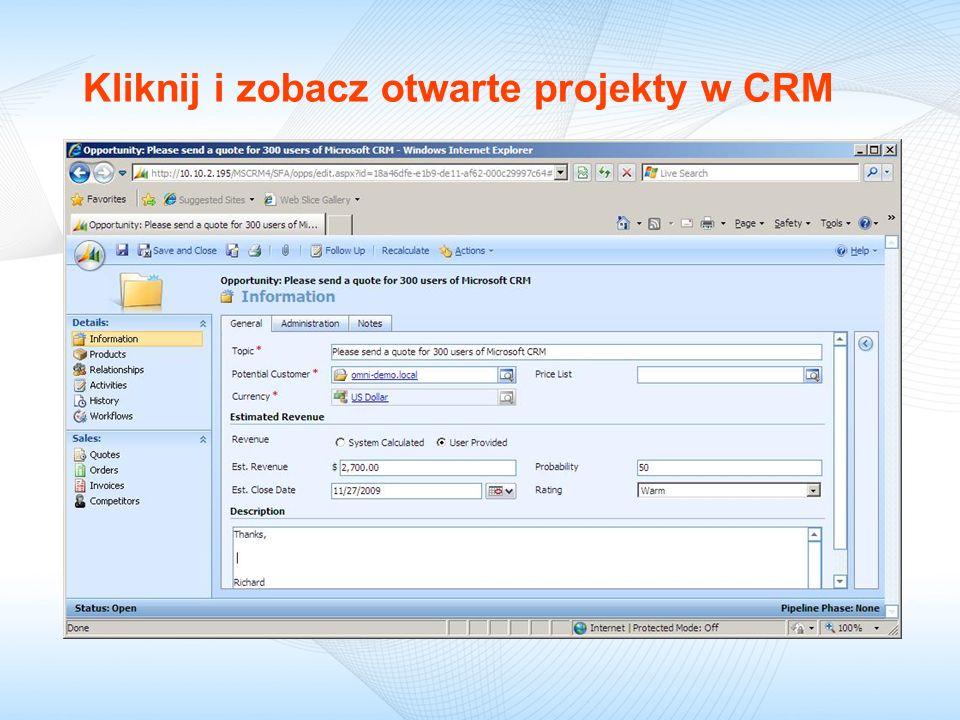 Kliknij i zobacz otwarte projekty w CRM