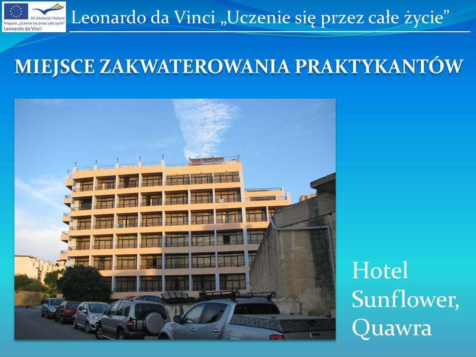 MIEJSCE ZAKWATEROWANIA PRAKTYKANTÓW Hotel Sunflower, Quawra Leonardo da Vinci Uczenie się przez całe życie