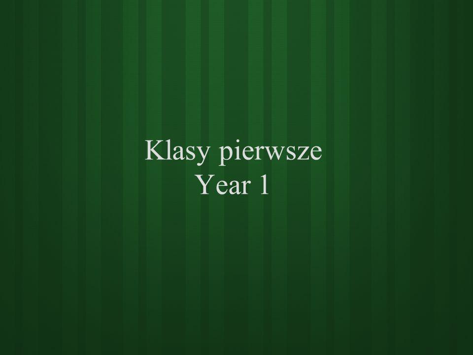 Klasy pierwsze Year 1