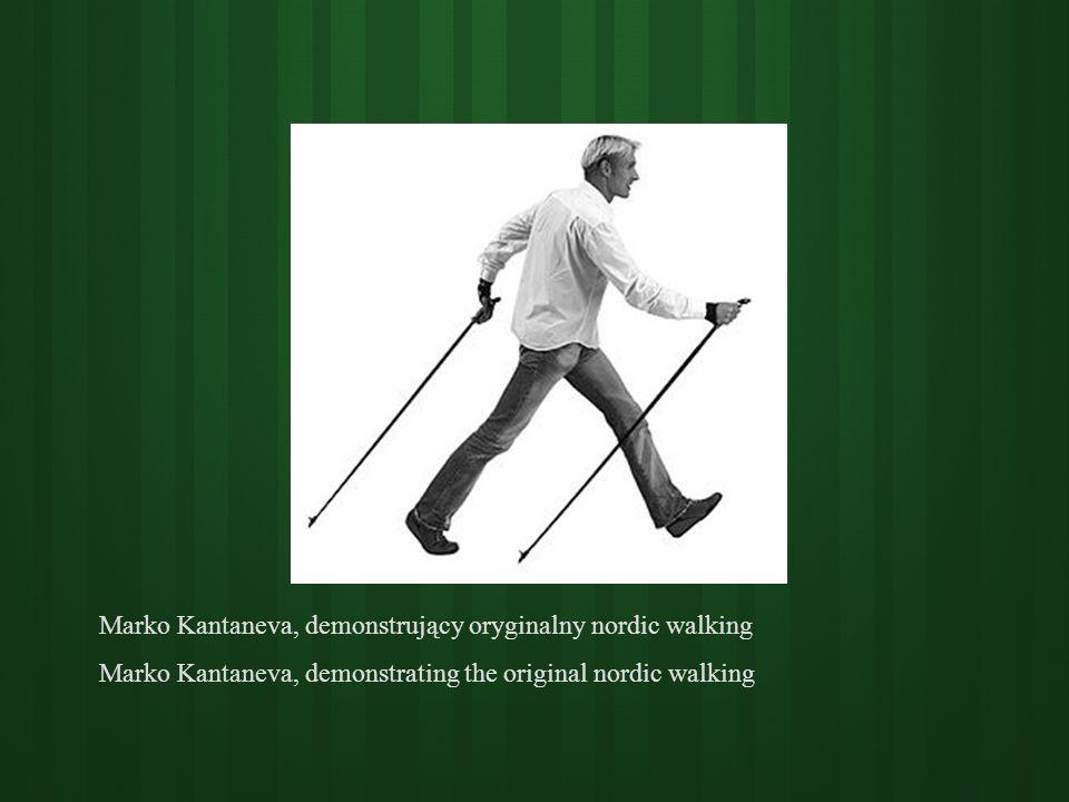 Marko Kantaneva, demonstrujący oryginalny nordic walking Marko Kantaneva, demonstrating the original nordic walking