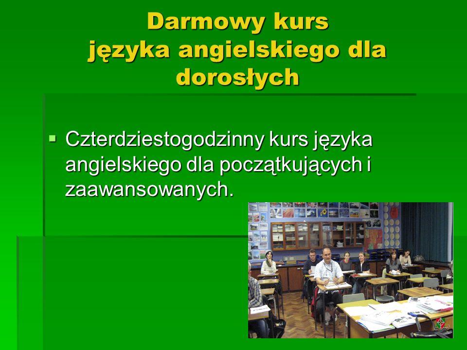 Darmowy kurs języka angielskiego dla dorosłych Czterdziestogodzinny kurs języka angielskiego dla początkujących i zaawansowanych.