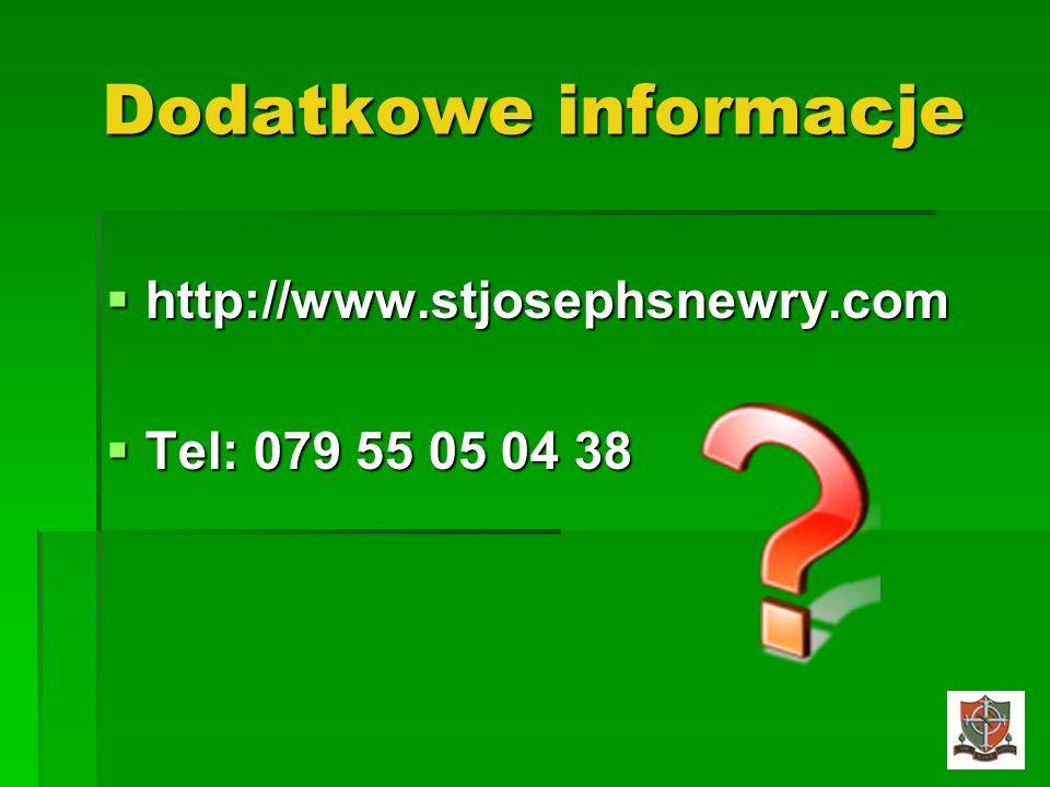 Dodatkowe informacje http://www.stjosephsnewry.com Tel: 079 55 05 04 38