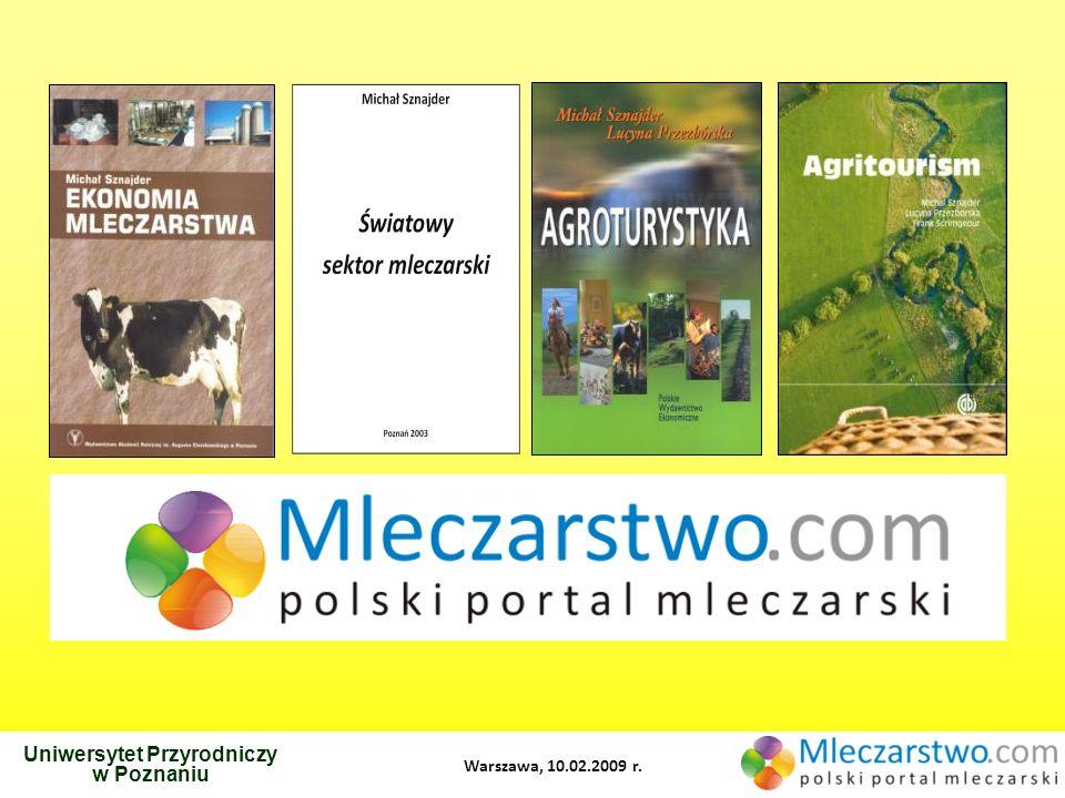 Uniwersytet Przyrodniczy w Poznaniu Warszawa, 10.02.2009 r.