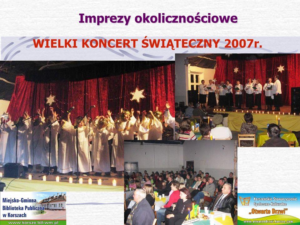 Imprezy okolicznościowe WIELKI KONCERT ŚWIĄTECZNY 2007r.
