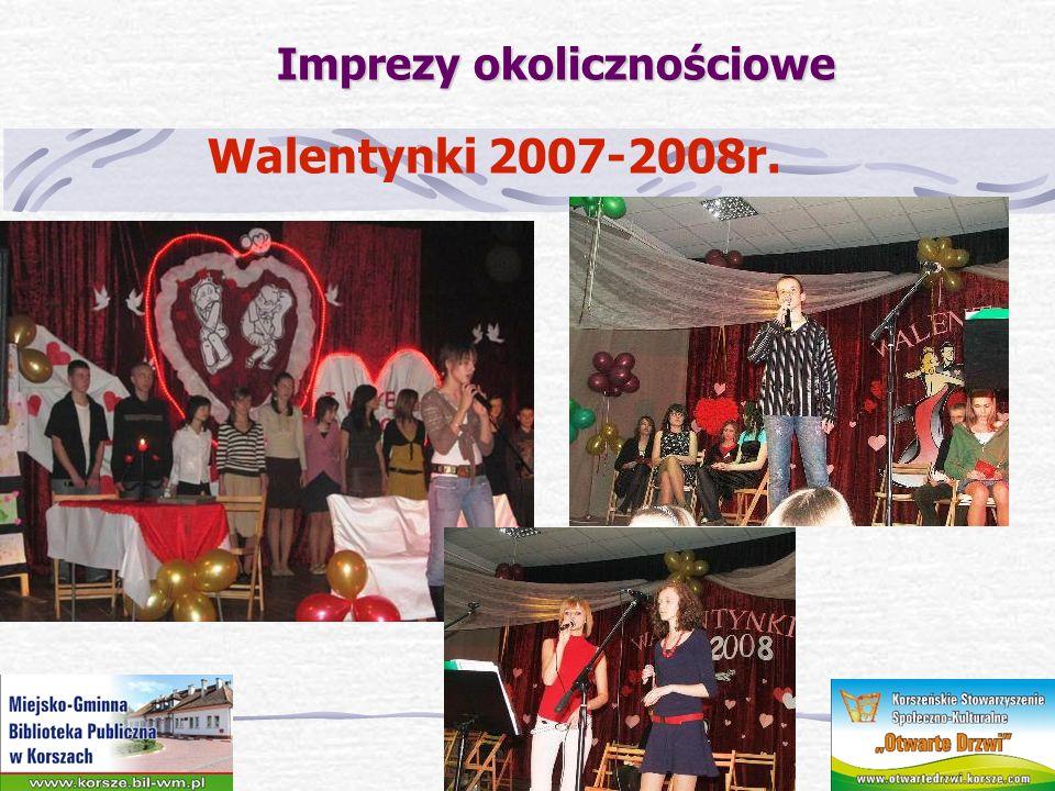 Imprezy okolicznościowe Walentynki 2007-2008r.