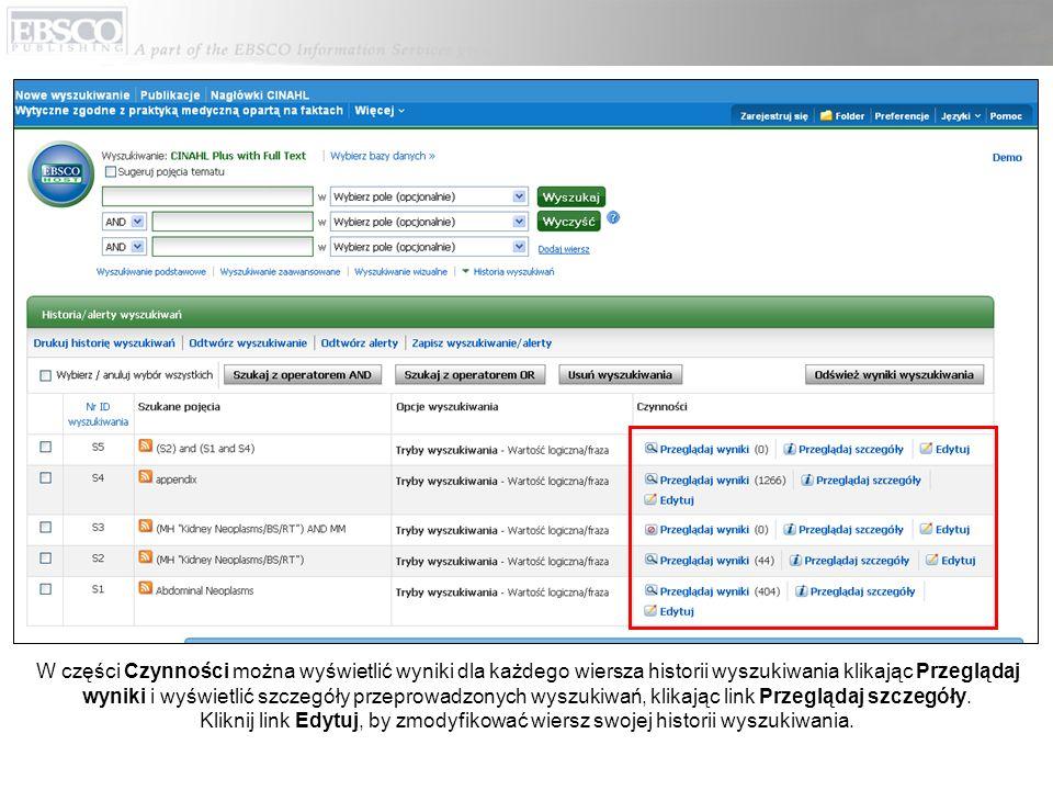 W części Czynności można wyświetlić wyniki dla każdego wiersza historii wyszukiwania klikając Przeglądaj wyniki i wyświetlić szczegóły przeprowadzonych wyszukiwań, klikając link Przeglądaj szczegóły.