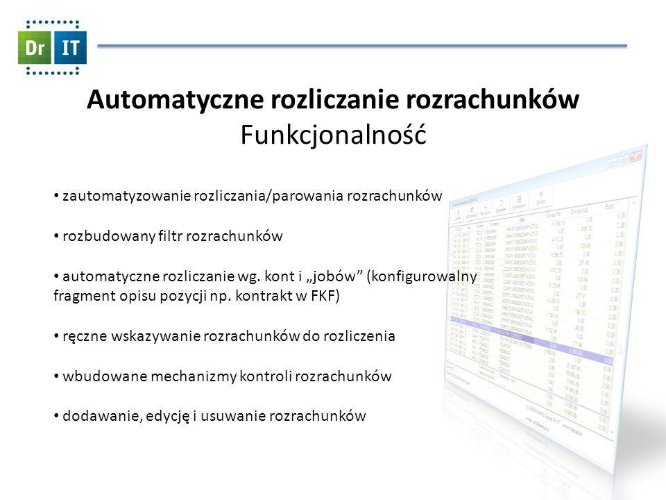 Automatyczne rozliczanie rozrachunków Funkcjonalność zautomatyzowanie rozliczania/parowania rozrachunków rozbudowany filtr rozrachunków automatyczne r
