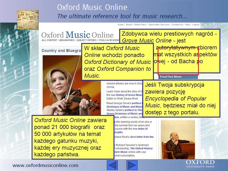 Poniższa prezentacja krótko opisuje Oxford Music Online Mówi o tym, czym jest Oxford Music Online w jaki sposób Oxford Music Online może Ci pomóc jak