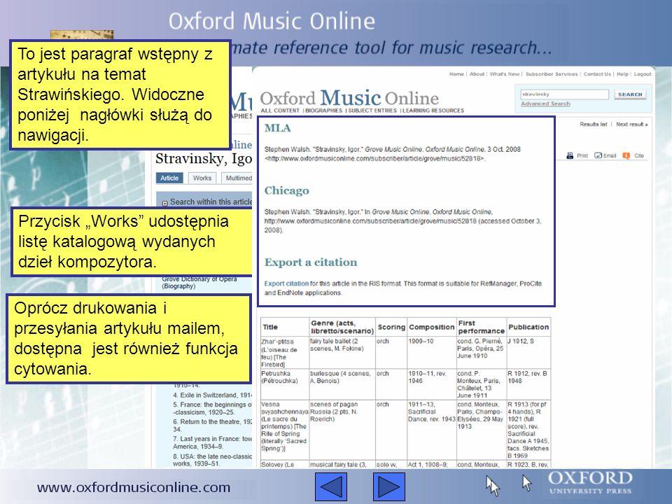 Aby wyszukać kompozytora, muzyka, styl muzyczny, utwór, instrument czy festiwal, należy wpisać dane hasło w pole wyszukiwarki widoczne w prawym górnym
