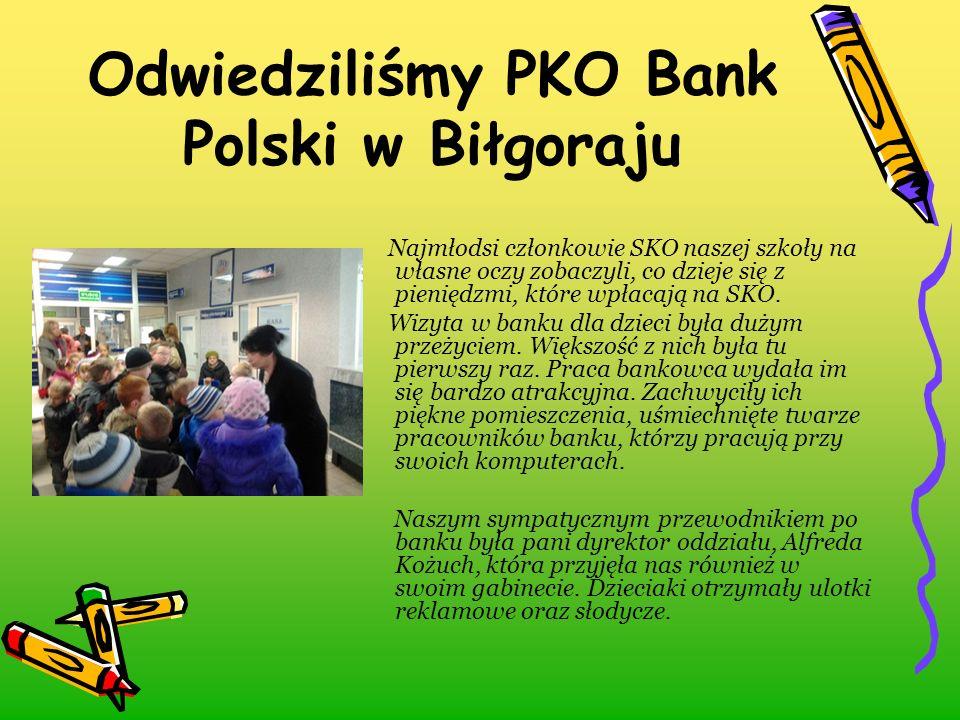 Odwiedziliśmy PKO Bank Polski w Biłgoraju Najmłodsi członkowie SKO naszej szkoły na własne oczy zobaczyli, co dzieje się z pieniędzmi, które wpłacają