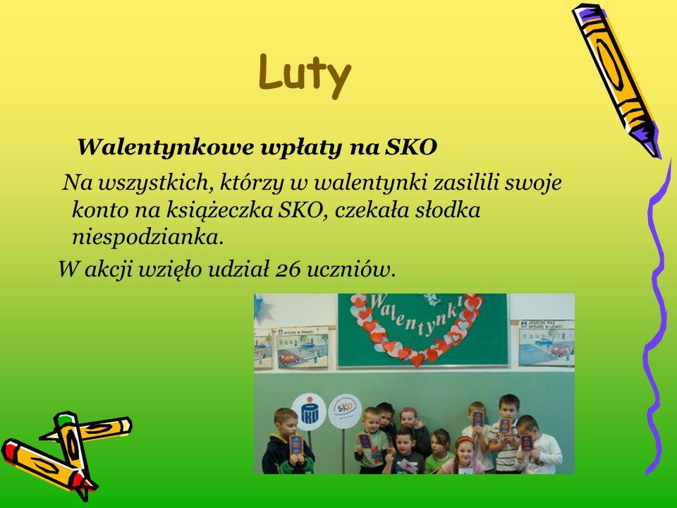Luty Walentynkowe wpłaty na SKO Na wszystkich, którzy w walentynki zasilili swoje konto na książeczka SKO, czekała słodka niespodzianka. W akcji wzięł