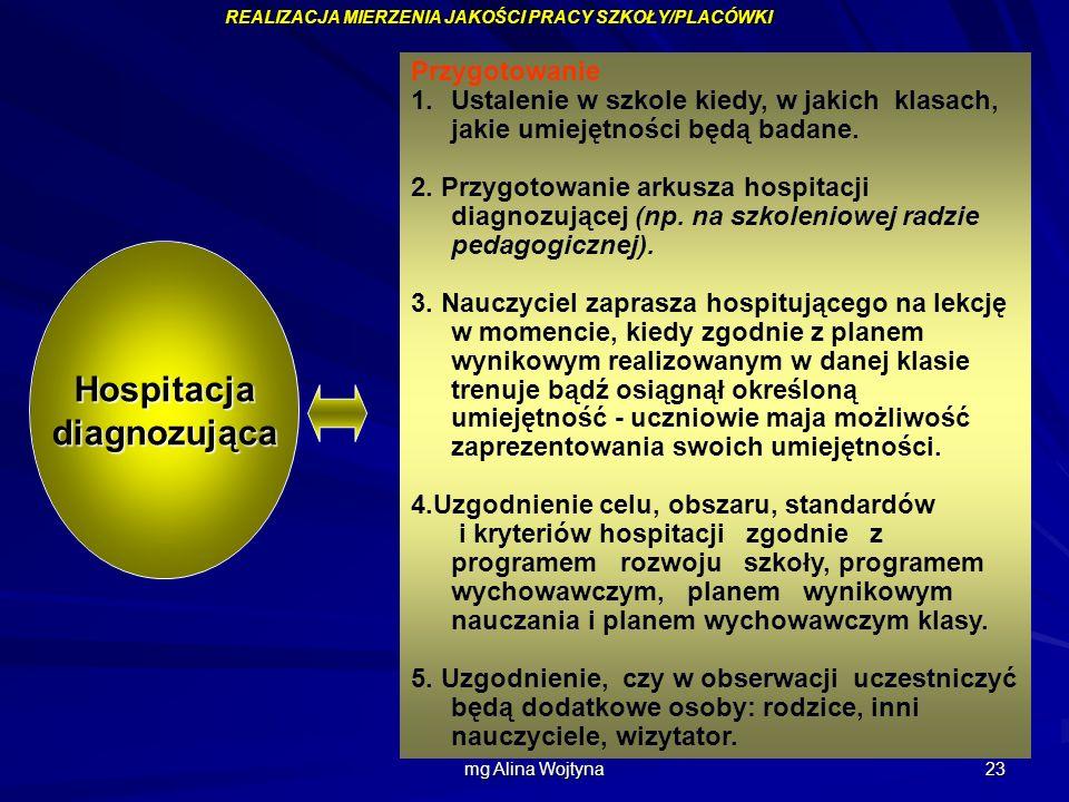 mgr Augustyn Okoński mg Alina Wojtyna 23 Przygotowanie 1.Ustalenie w szkole kiedy, w jakich klasach, jakie umiejętności będą badane. 2. Przygotowanie