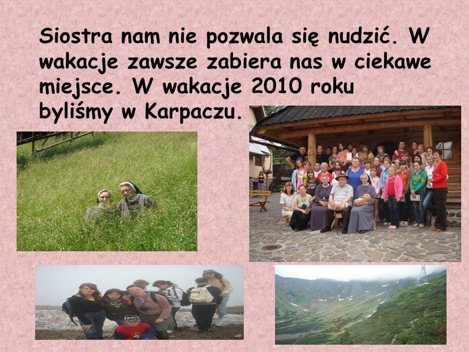 Siostra nam nie pozwala się nudzić. W wakacje zawsze zabiera nas w ciekawe miejsce. W wakacje 2010 roku byliśmy w Karpaczu.