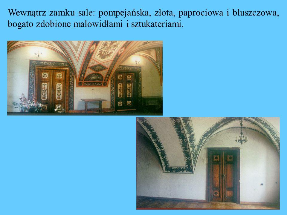 Wewnątrz zamku sale: pompejańska, złota, paprociowa i bluszczowa, bogato zdobione malowidłami i sztukateriami.