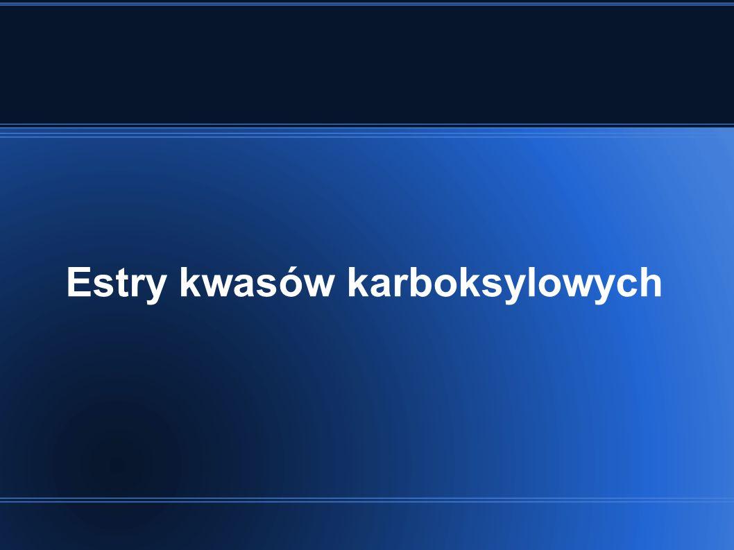 Estry kwasów karboksylowych