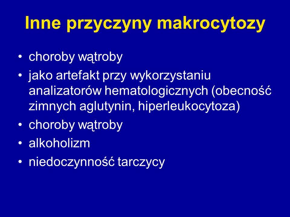 Inne przyczyny makrocytozy choroby wątroby jako artefakt przy wykorzystaniu analizatorów hematologicznych (obecność zimnych aglutynin, hiperleukocytoz