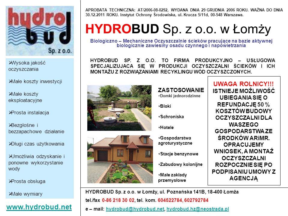 HYDROBUD Sp. z o.o. w Łomży Biologiczno – Mechaniczne Oczyszczalnie ścieków pracujące na bazie aktywnej biologicznie zawiesiny osadu czynnego i napowi