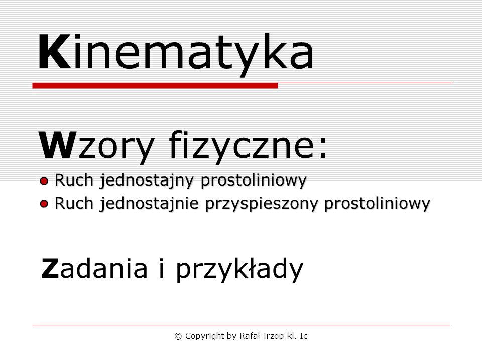 © Copyright by Rafał Trzop kl.