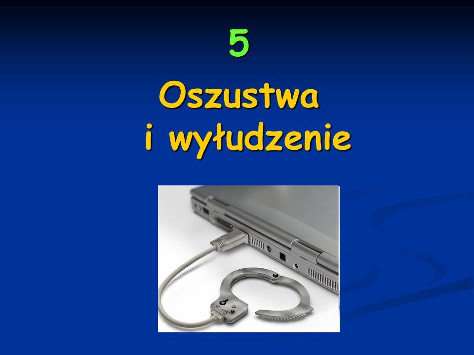 5 Oszustwa i wyłudzenie