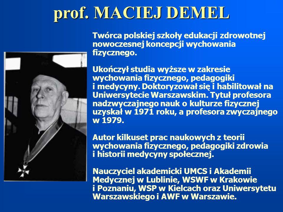 Twórca polskiej szkoły edukacji zdrowotnej nowoczesnej koncepcji wychowania fizycznego. Ukończył studia wyższe w zakresie wychowania fizycznego, pedag