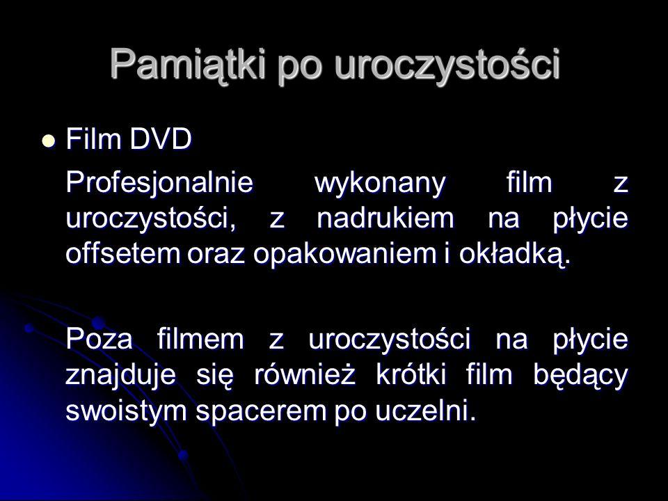 Pamiątki po uroczystości Film DVD Film DVD Profesjonalnie wykonany film z uroczystości, z nadrukiem na płycie offsetem oraz opakowaniem i okładką. Poz